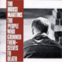 The People Who Grinned Themselves to Death // The Housemartins